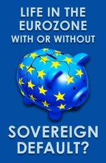 Life in the Eurozone With or Without Sovereign Default